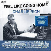 Feel Like Going Home (The Songs of Charlie Rich)